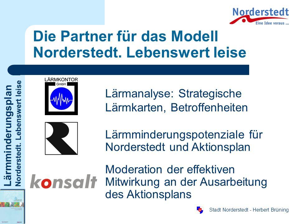 Die Partner für das Modell Norderstedt. Lebenswert leise