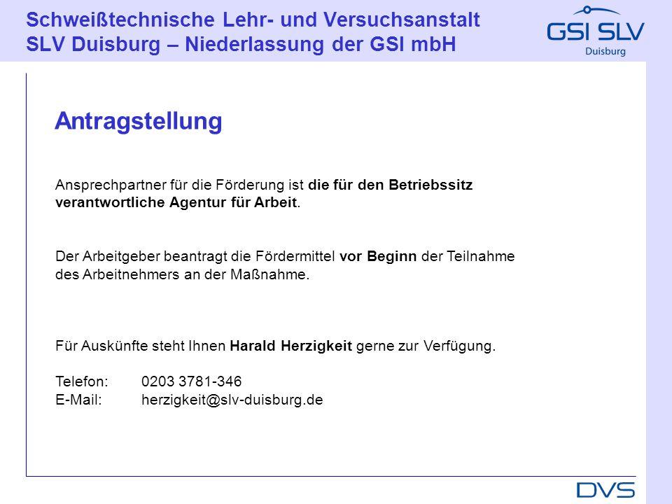 Schweißtechnische Lehr- und Versuchsanstalt SLV Duisburg – Niederlassung der GSI mbH