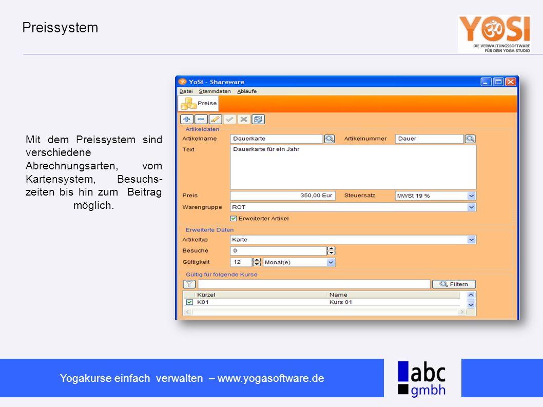 Preissystem Mit dem Preissystem sind verschiedene Abrechnungsarten, vom Kartensystem, Besuchs- zeiten bis hin zum Beitrag möglich.