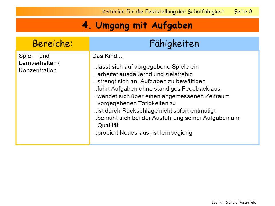 4. Umgang mit Aufgaben Bereiche: Fähigkeiten