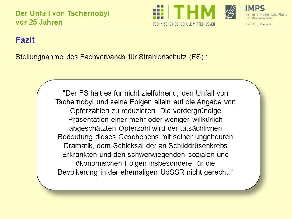 Fazit Stellungnahme des Fachverbands für Strahlenschutz (FS) :