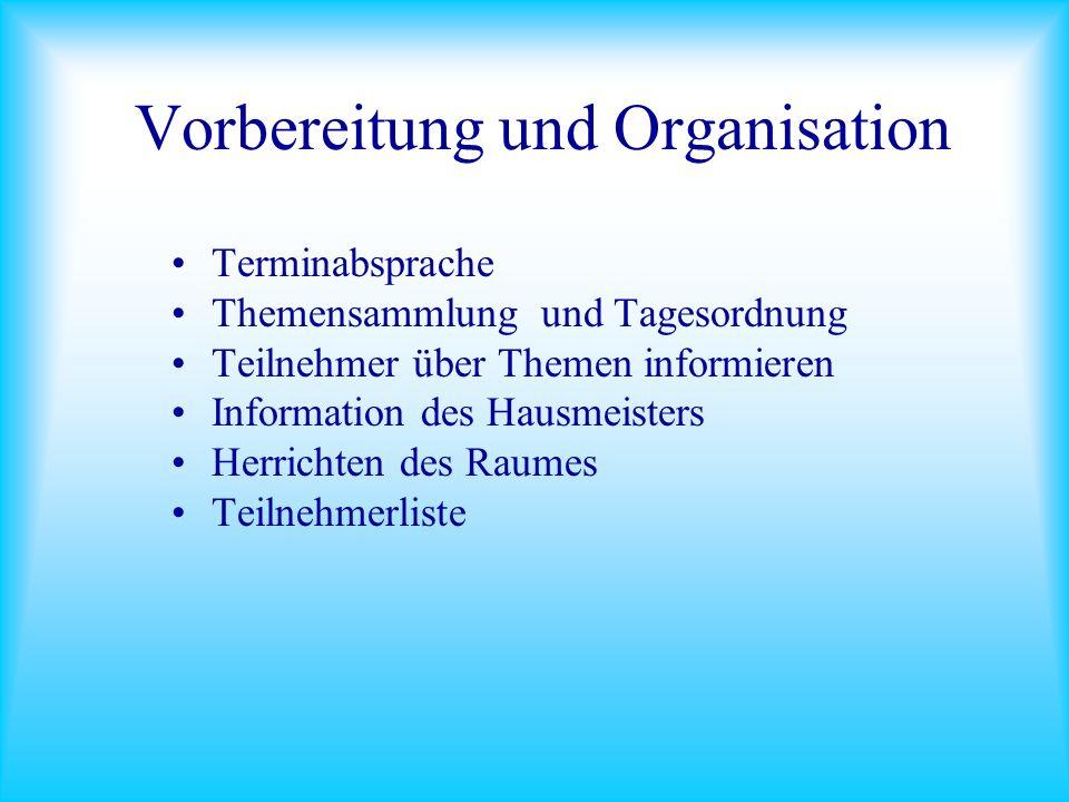 Vorbereitung und Organisation