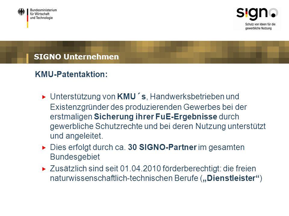 Dies erfolgt durch ca. 30 SIGNO-Partner im gesamten Bundesgebiet
