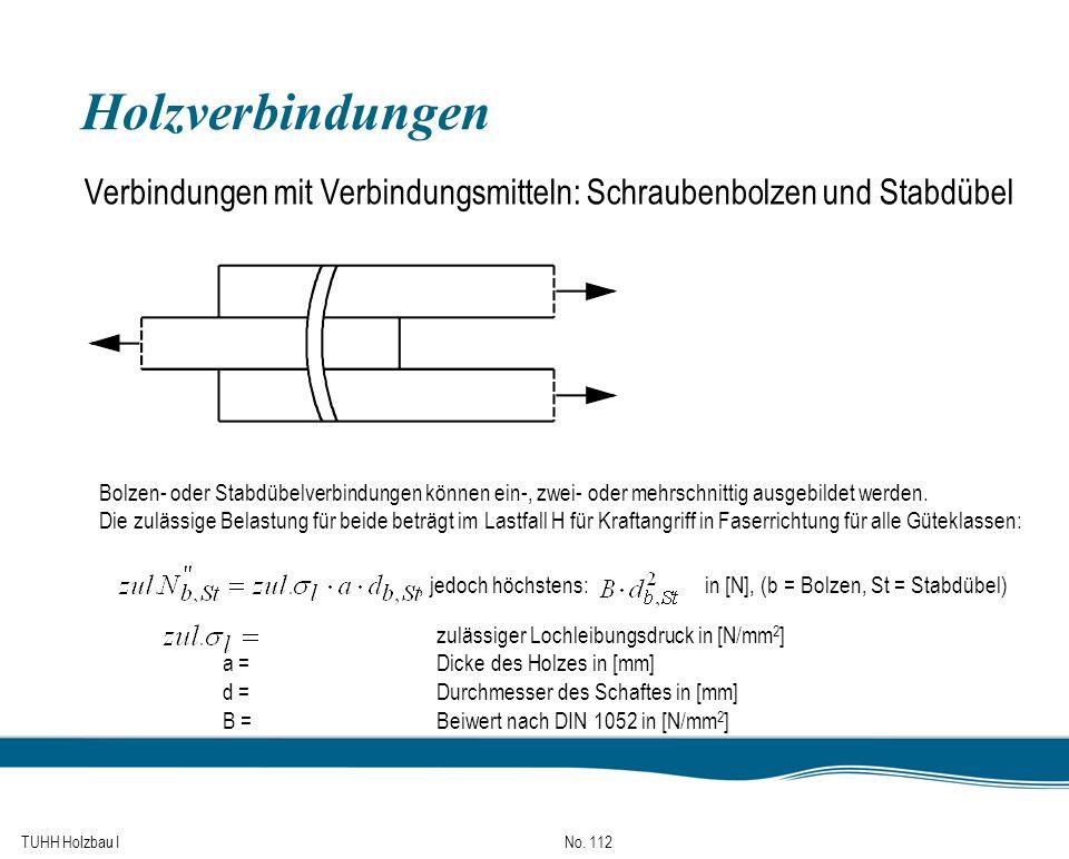 Holzverbindungen Verbindungen mit Verbindungsmitteln: Schraubenbolzen und Stabdübel.