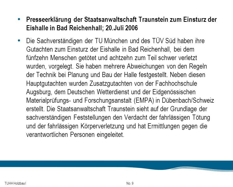Presseerklärung der Staatsanwaltschaft Traunstein zum Einsturz der Eishalle in Bad Reichenhall; 20.Juli 2006