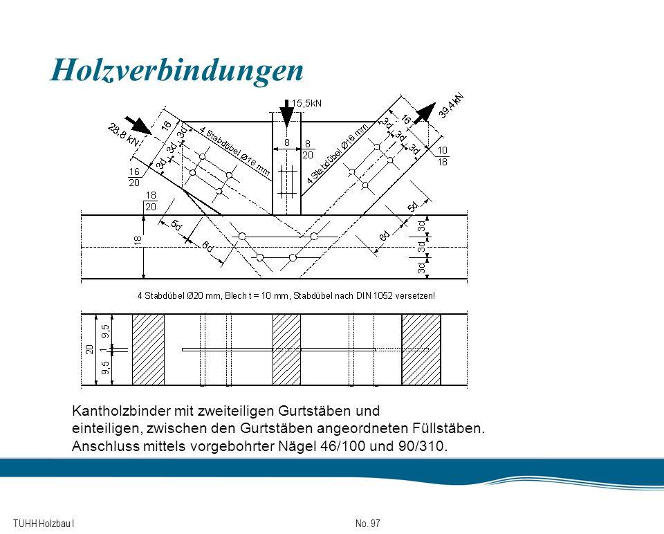 Holzverbindungen Kantholzbinder mit zweiteiligen Gurtstäben und