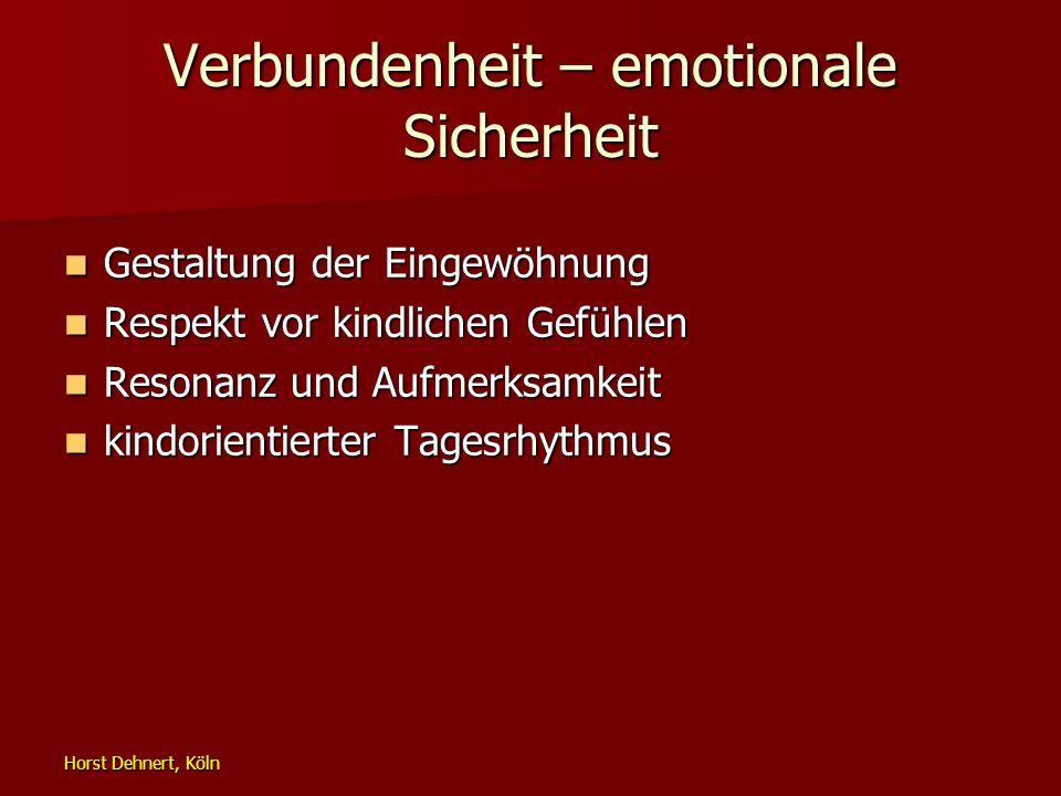 Verbundenheit – emotionale Sicherheit