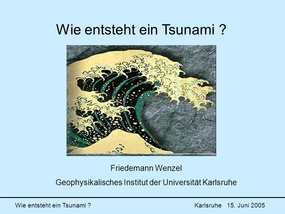 Wie entsteht ein Tsunami