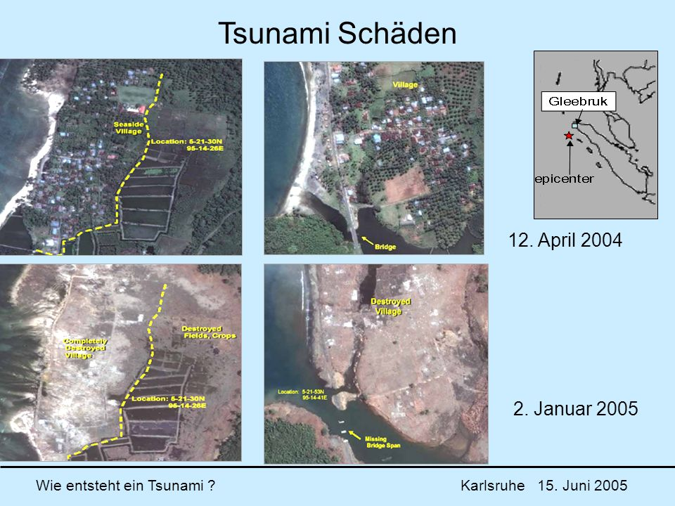 Tsunami Schäden 12. April 2004 2. Januar 2005