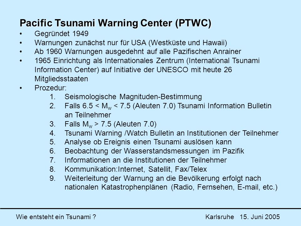 Pacific Tsunami Warning Center (PTWC)