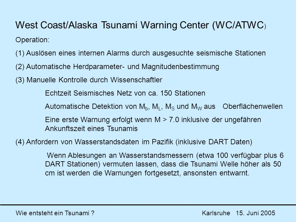 West Coast/Alaska Tsunami Warning Center (WC/ATWC)