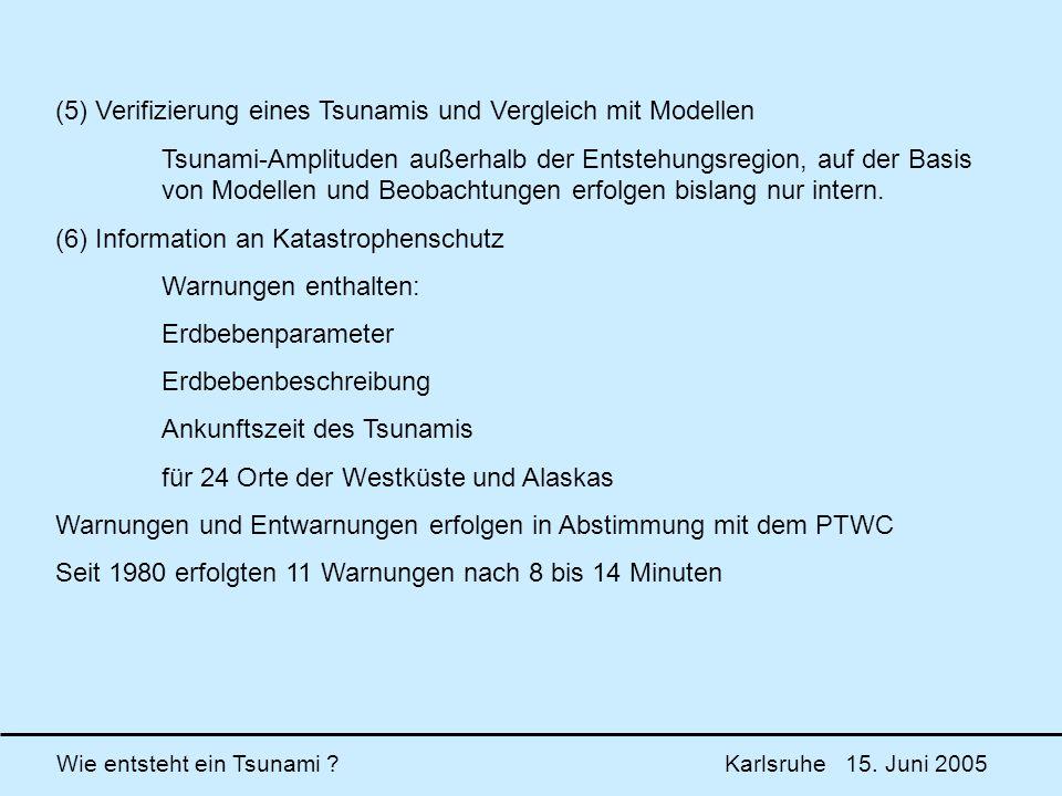 (5) Verifizierung eines Tsunamis und Vergleich mit Modellen