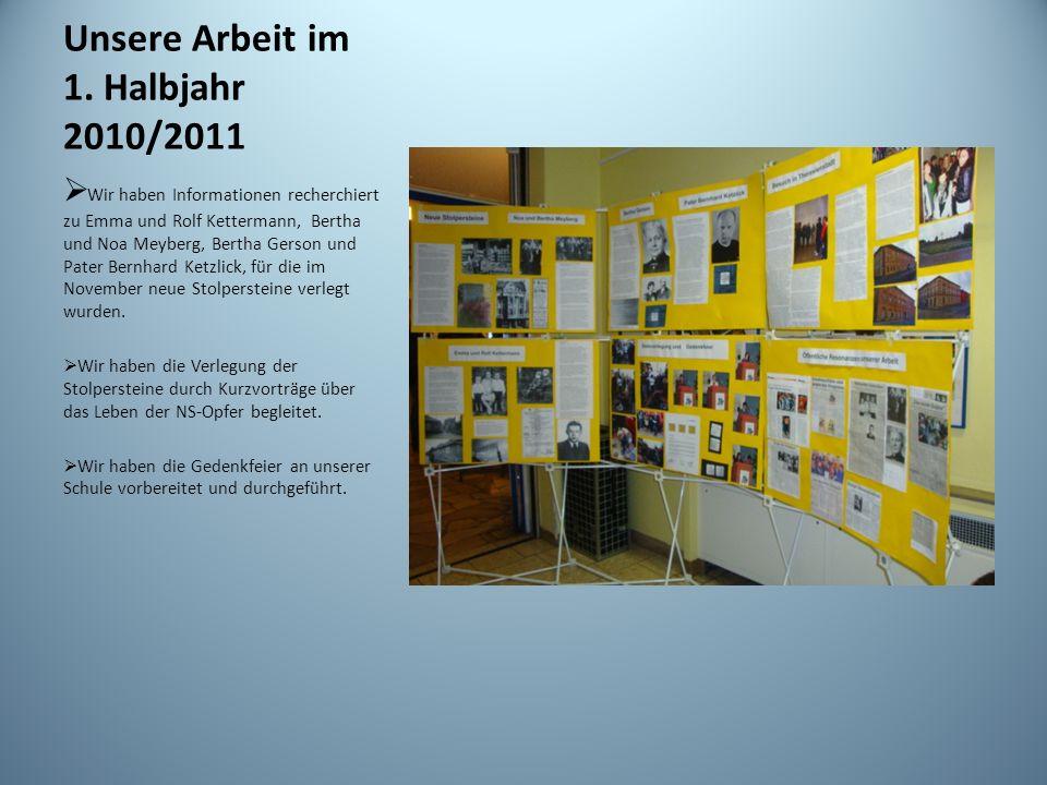Unsere Arbeit im 1. Halbjahr 2010/2011