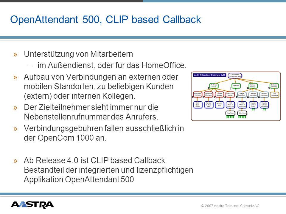 OpenAttendant 500, CLIP based Callback