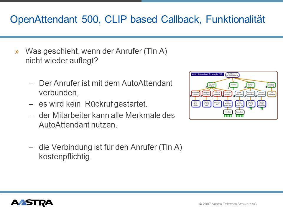 OpenAttendant 500, CLIP based Callback, Funktionalität