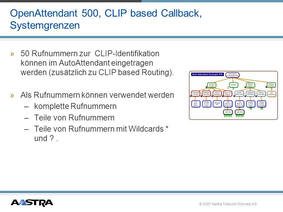 OpenAttendant 500, CLIP based Callback, Systemgrenzen