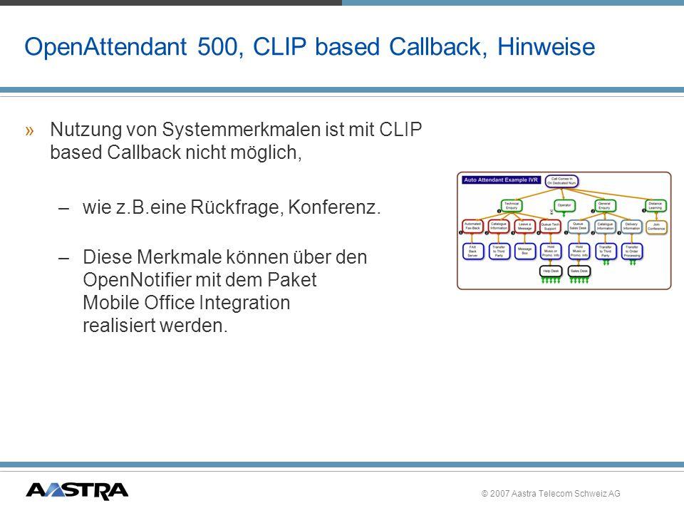 OpenAttendant 500, CLIP based Callback, Hinweise