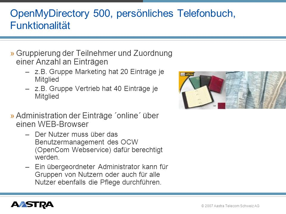 OpenMyDirectory 500, persönliches Telefonbuch, Funktionalität