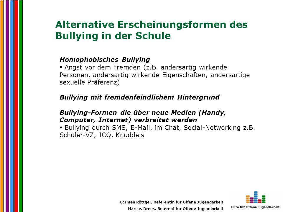 Alternative Erscheinungsformen des Bullying in der Schule