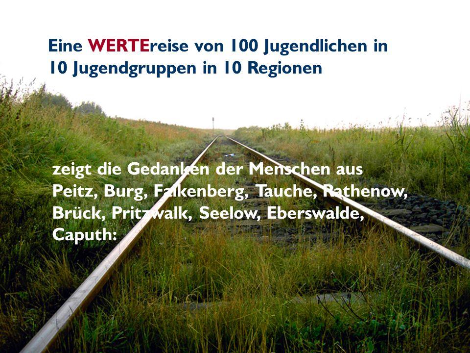 Eine WERTEreise von 100 Jugendlichen in 10 Jugendgruppen in 10 Regionen