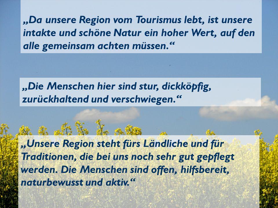 """""""Da unsere Region vom Tourismus lebt, ist unsere intakte und schöne Natur ein hoher Wert, auf den alle gemeinsam achten müssen."""
