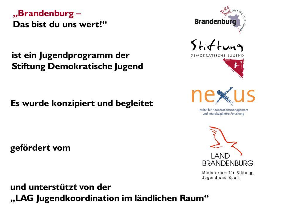 """""""Brandenburg – Das bist du uns wert!"""
