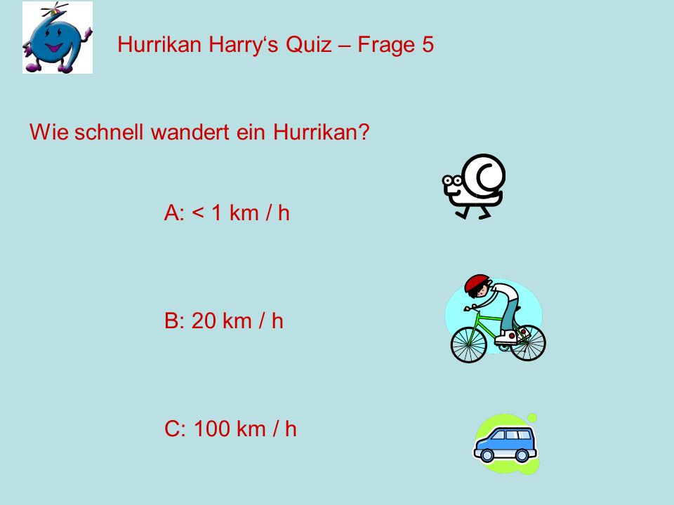 Hurrikan Harry's Quiz – Frage 5