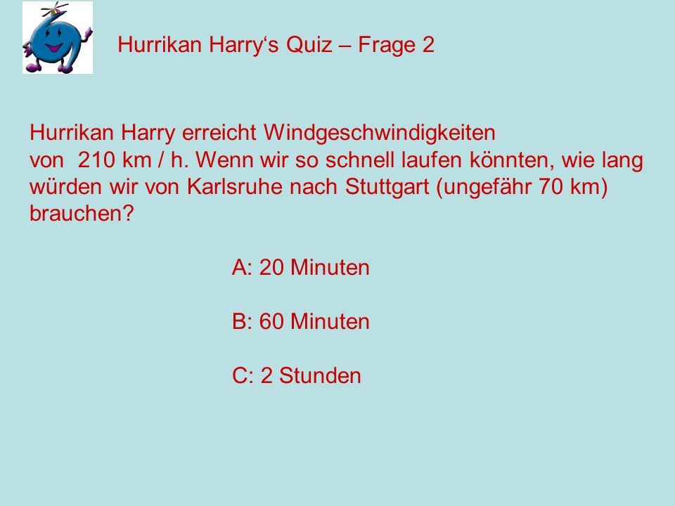 Hurrikan Harry's Quiz – Frage 2