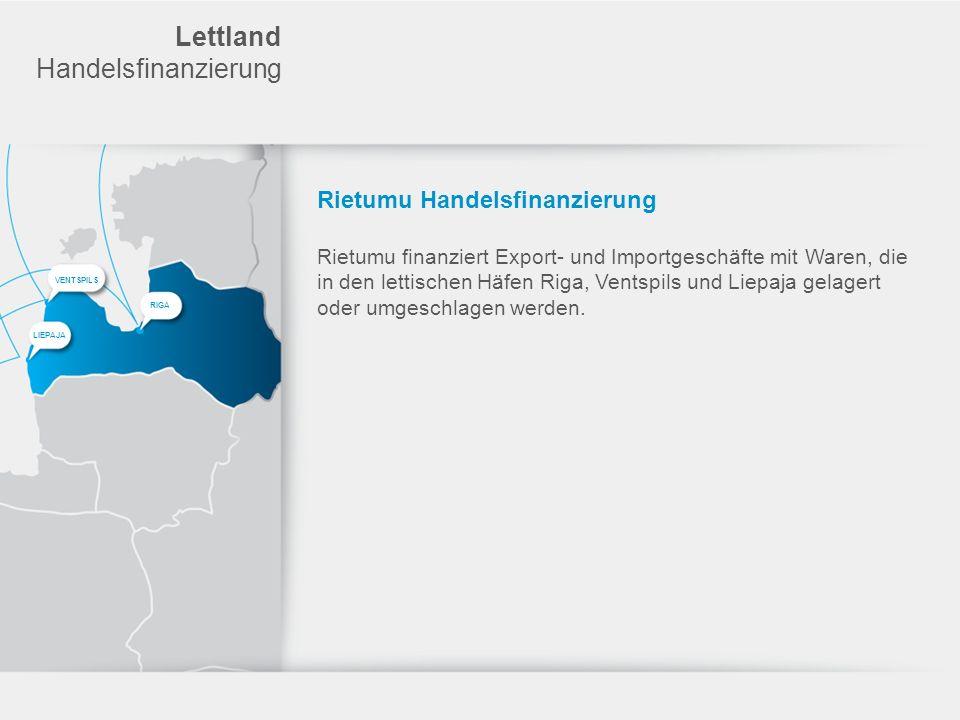 Lettland Handelsfinanzierung Rietumu Handelsfinanzierung