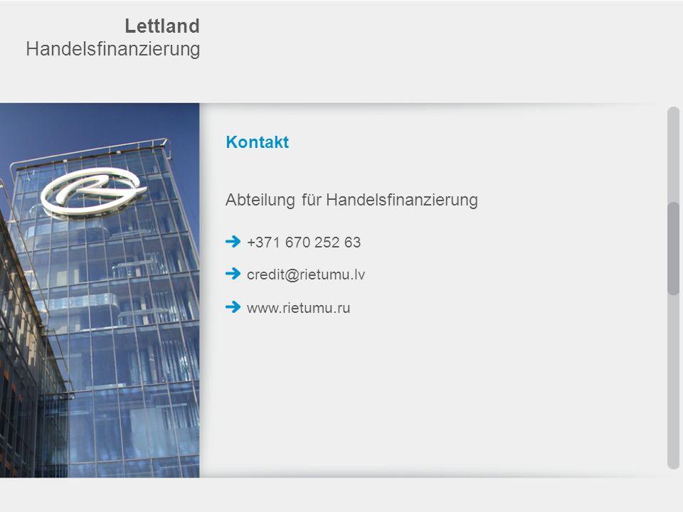 Lettland Handelsfinanzierung Kontakt Abteilung für Handelsfinanzierung