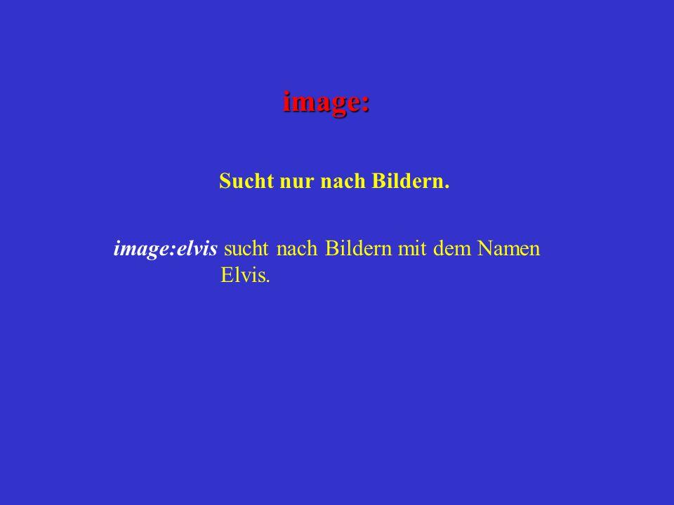 image: Sucht nur nach Bildern.