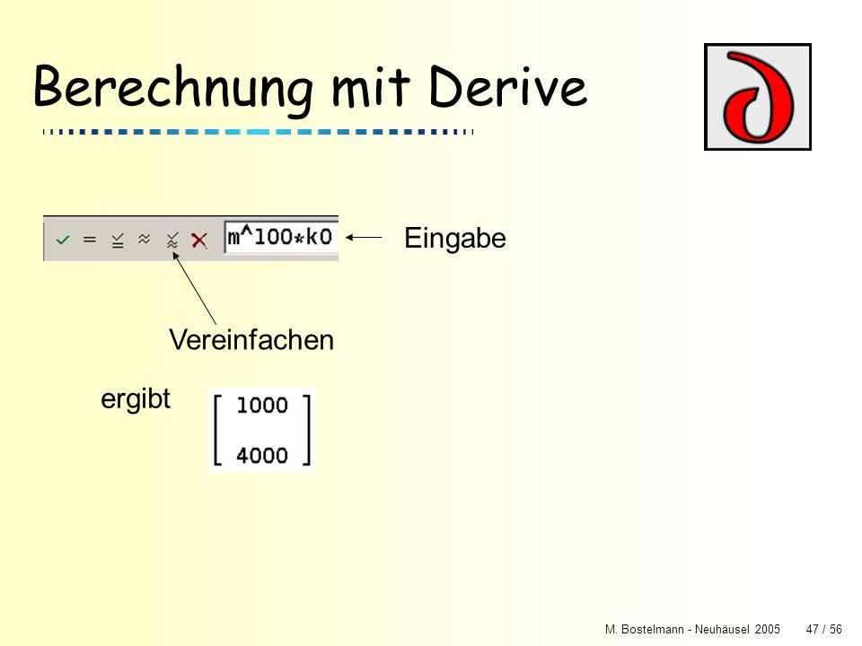 Berechnung mit Derive Eingabe Vereinfachen ergibt