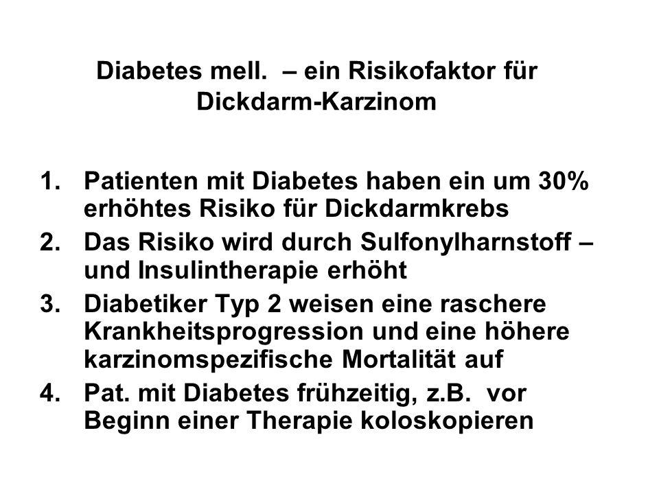 Diabetes mell. – ein Risikofaktor für Dickdarm-Karzinom