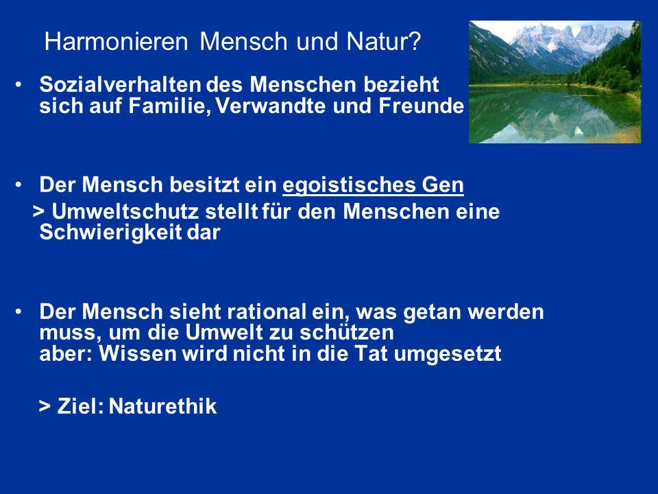 Harmonieren Mensch und Natur