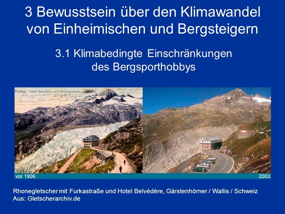 3 Bewusstsein über den Klimawandel von Einheimischen und Bergsteigern