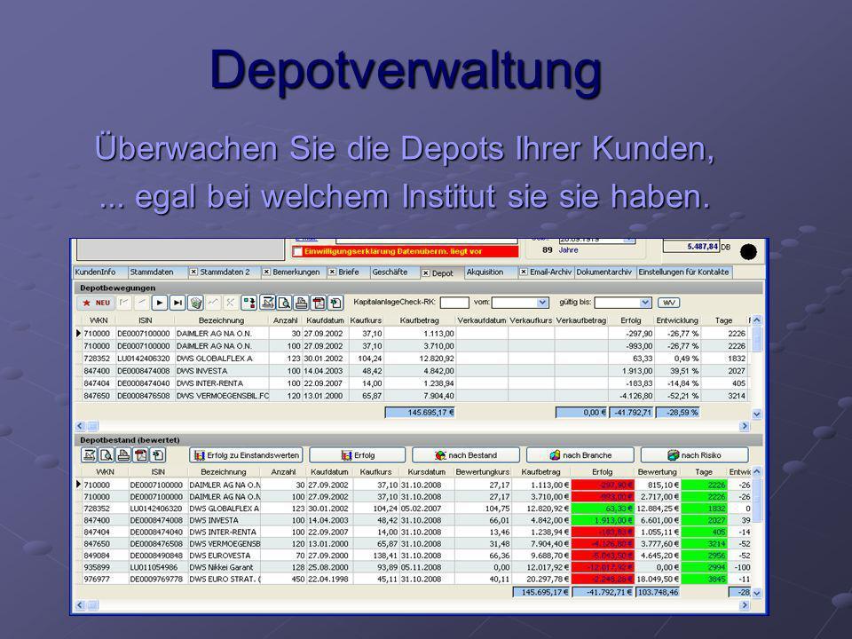 Depotverwaltung Überwachen Sie die Depots Ihrer Kunden,