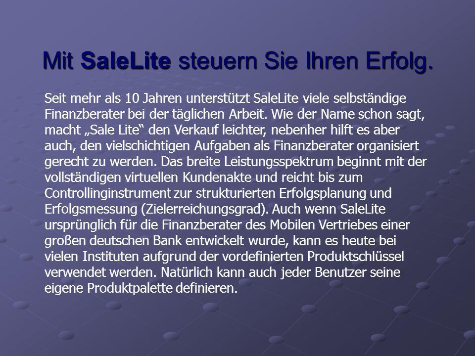 Mit SaleLite steuern Sie Ihren Erfolg.