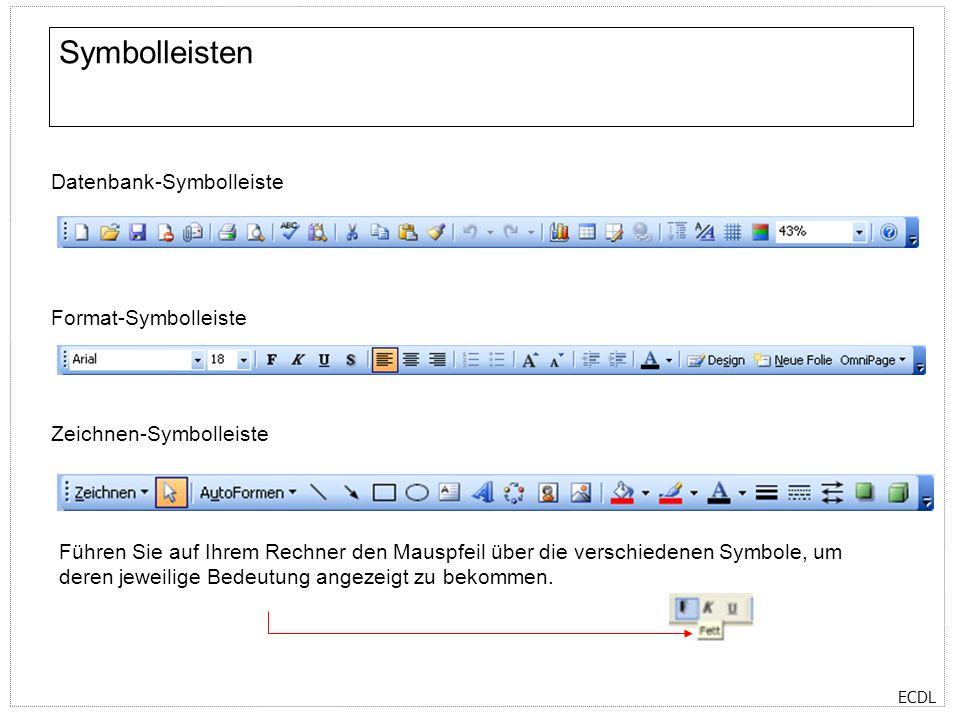Symbolleisten Datenbank-Symbolleiste Format-Symbolleiste