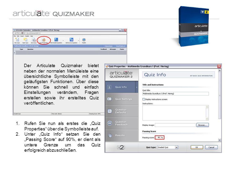 Der Articulate Quizmaker bietet neben der normalen Menüleiste eine übersichtliche Symbolleiste mit den geläufigsten Funktionen. Über diese können Sie schnell und einfach Einstellungen verändern, Fragen erstellen sowie ihr erstelltes Quiz veröffentlichen.