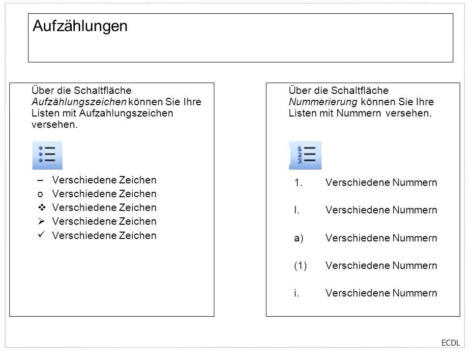 Aufzählungen Über die Schaltfläche Aufzählungszeichen können Sie Ihre Listen mit Aufzahlungszeichen versehen.