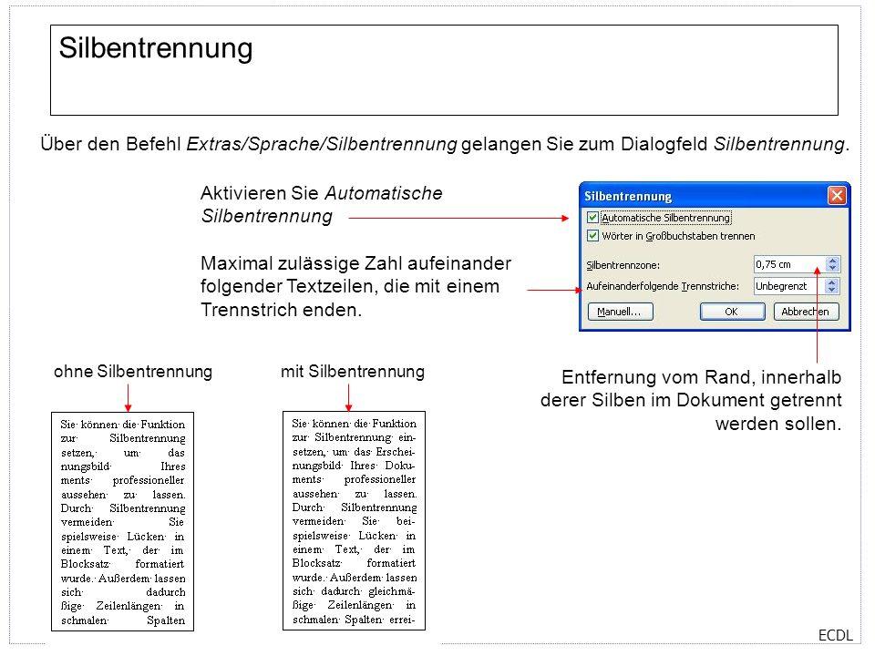 Silbentrennung Über den Befehl Extras/Sprache/Silbentrennung gelangen Sie zum Dialogfeld Silbentrennung.