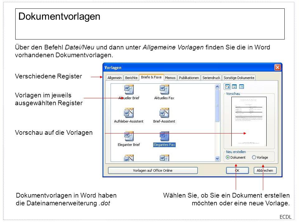 Dokumentvorlagen Über den Befehl Datei/Neu und dann unter Allgemeine Vorlagen finden Sie die in Word vorhandenen Dokumentvorlagen.