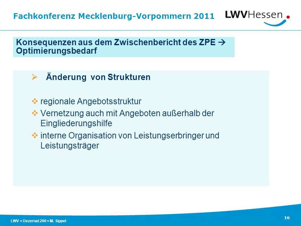 Konsequenzen aus dem Zwischenbericht des ZPE  Optimierungsbedarf