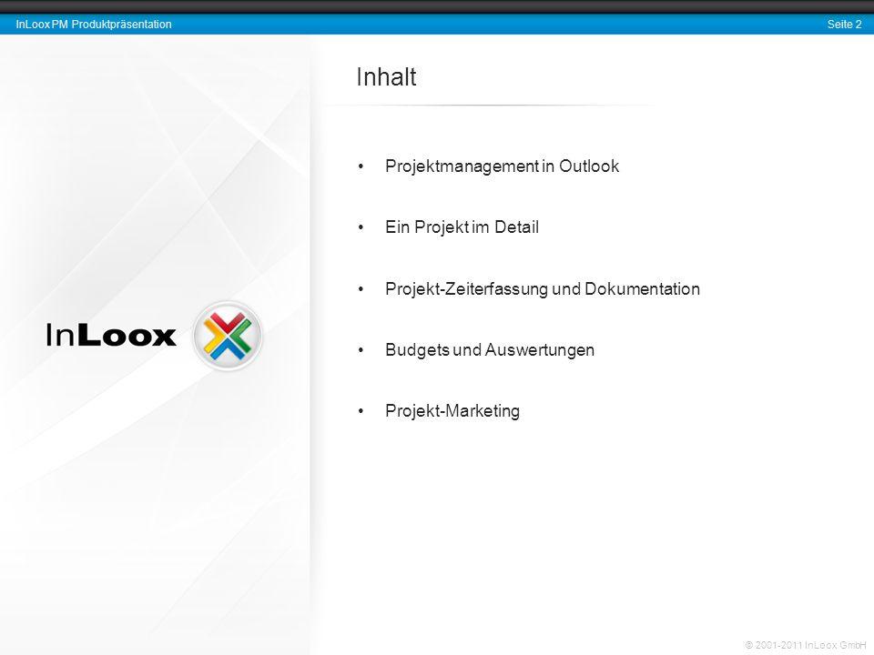 Inhalt Projektmanagement in Outlook Ein Projekt im Detail