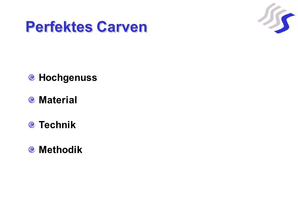 Perfektes Carven Hochgenuss Material Technik Methodik