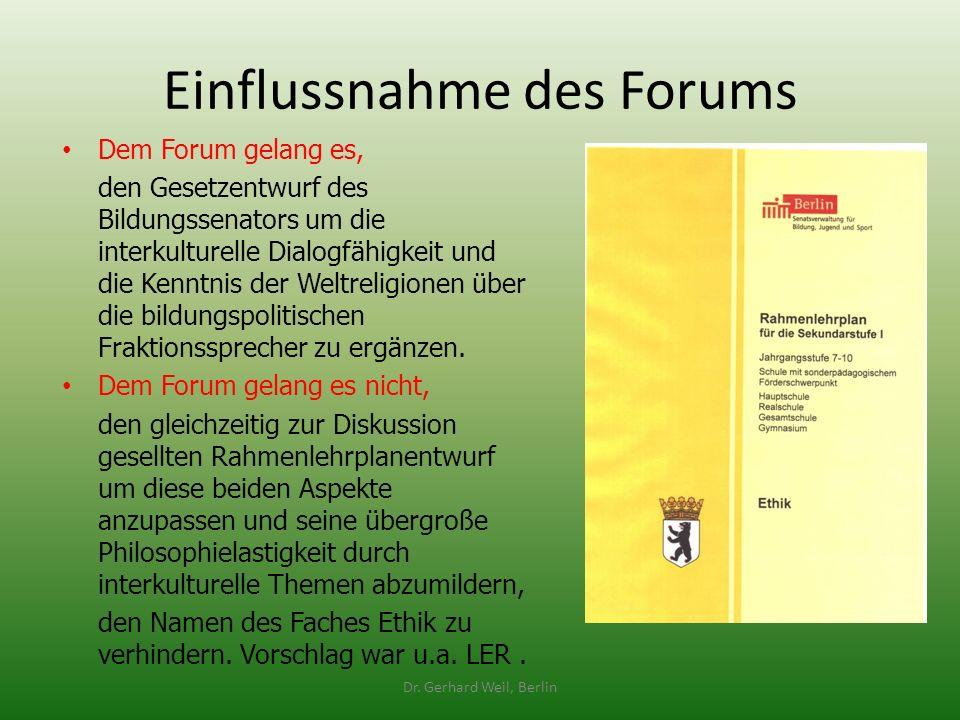 Einflussnahme des Forums