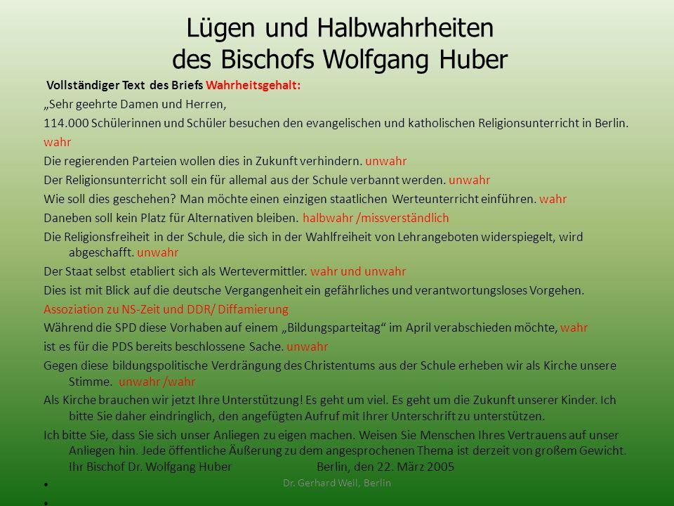 Lügen und Halbwahrheiten des Bischofs Wolfgang Huber