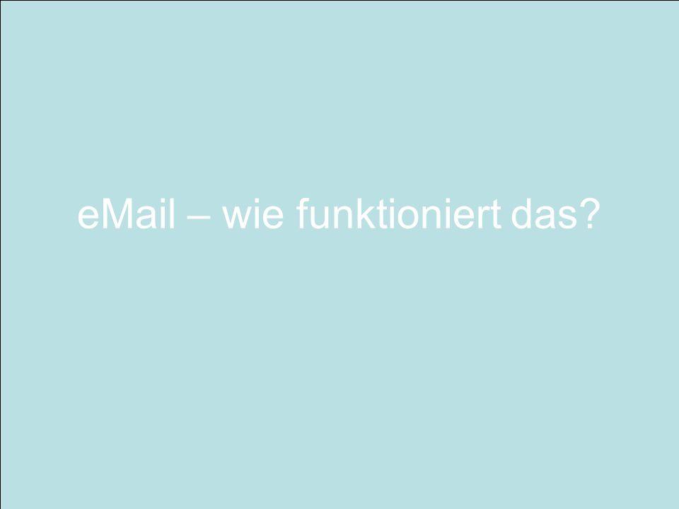 eMail – wie funktioniert das