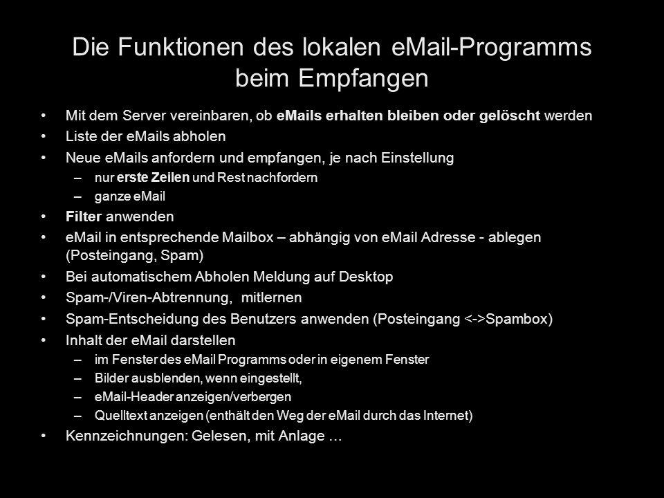 Die Funktionen des lokalen eMail-Programms beim Empfangen