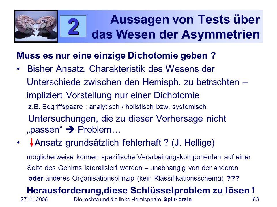 Aussagen von Tests über das Wesen der Asymmetrien